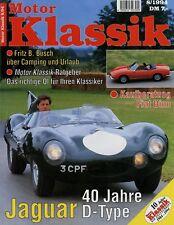 Motor Klassik 8/94 1994 Fiat Dino Jaguar D-Type Mercedes 630 Saoutchik Wohnwagen