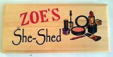 Personalised She-Shed (Make Up) Plaque / Sign / Gift - Mum Workshop Beauty Nails