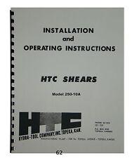 HTC Shear Model 250-10A Installation & Operating Instruction Manual *62