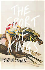 The Sport of Kings: Shortlisted for the Baileys Women's Prize for Fiction 2017 by C. E. Morgan (Hardback, 2016)