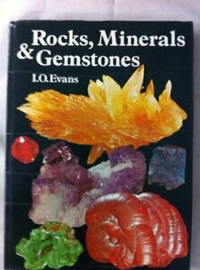 Rocks, Minerals and Gemstones by Evans, I.O. Hardback Book The Cheap Fast Free