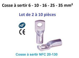 Cosse electrique à sertir 6 ou 10 ou 16 ou 25 ou 35 mm²  lot de 2 - 5 -10 pièces
