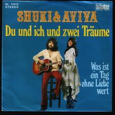 """7"""" Shuki & Aviva Du und ich und zwei Türme / Was ist ein Tag ohne Liebe wert"""