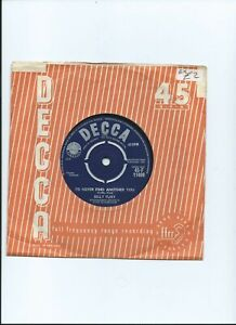 BILLY FURY 45 Id Never Find Another You Decca 1961