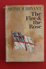 *VINTAGE* THE FIRE & THE ROSE by Arthur Bryant - English History (HC/DJ, 1965)