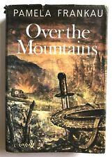 OVER THE MOUNTAINS by Pamela Frankau (Hardback 1968) Vintage