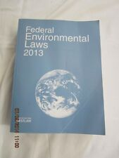 Federal Environmental Laws 2013 by Westlaw