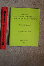 """A Guide to the Identification of Florida Projectile Points"" by Ripley P. Bullen"