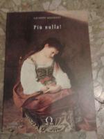 Giuseppe Allemano - PIU' NULLA! - 1997 - 1° Ed. Omega Edizioni