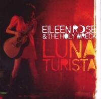 EILEEN ROSE & THE HOLY WRECK - LUNA TURISTA  (New & Sealed) CD Country Rock