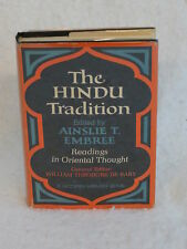 THE HINDU TRADITION Edited by Ainslee Embree  Modern Library #364 c. 1966