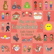 SING MIT MIR KINDERLIEDER VOL.3 - KLANG,KALLE & DIE FLOHTÖNE   CD NEU