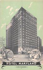 Illinois postcard Chicago Hotel Maryland Rush at Delaware
