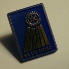 Rotary Club International Lapel Pin - Vintage Spanish Language Se Un Amigo Badge