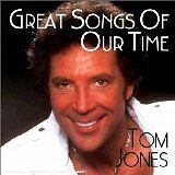 JONES Tom - Great songs of our time - CD Album