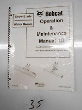 Bobcat Snow Blade Whisk Broom Operation & Maintenance Manual 6904730  6/06
