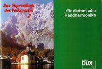 diat. Handharmonika Noten : Das Superalbum der Volksmusik 2 - GRIFFSCHRIFT