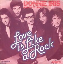 7inch DONNIE IRIS love is like a rock HOLLAND 1980 + PS EX