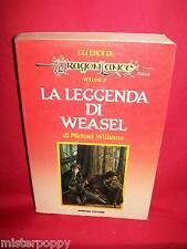 MICHAEL WILLIAMS La leggenda di Weasel 1988 Armenia Dragonlance Gli Eroi 3 -