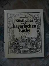 Köstliches aus der bayerischen Küche Andreas Geitl Kochbuch