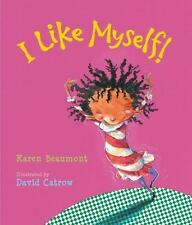 I Like Myself! lap board book: By Beaumont, Karen