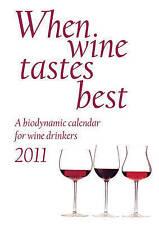 USED (VG) When Wine Tastes Best: A Biodynamic Calendar for Wine Drinkers by Mari