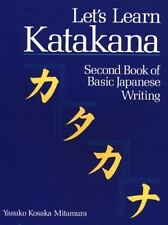 Let's Learn Katakana: Second Book of Basic Japanese Writing: By Mitamura, Yasuko