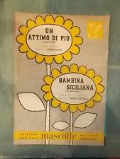 """SPARTITO """"UN ATTIMO DI PIU' """" """"BAMBINA SICILIANA"""""""