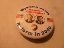 Wyoming Reform Party Pin Back Presidential President Campaign Button Hagelin