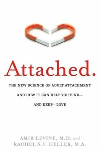 Attached: The New Science of Adult Attachment and How It Can⚠️Read Description👇