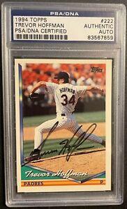 Trevor Hoffman 1994 Topps # 222 San Diego Padres Auto Autograph PSA/DNA HOF