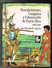 Ricardo Alegria Descubrimiento Conquista y Colonizacion de Puerto Rico 1493-1599