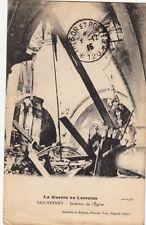 GUERRE 14-18 WW1 MEURTHE-ET-MOSELLE SEICHEPREY intérieur de l'église écrite 1915