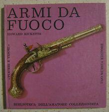 ARMI DA FUOCO - Biblioteca dell'amatore collezionista - Mursia 1962