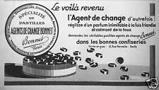 PUBLICITÉ BONNET SPÉCIALITÉ DE PASTILLES RÉGLISSE AGENTS DE CHANGE CONFISERIES