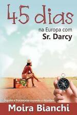 45 Dias Na Europa Com Sr Darcy : Orgulho e Preconceito Cruzando o Atlântico...