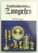 Buch: Kunsthandwerkliches Zinngießen von Rolf Dwenger e1190