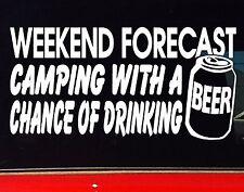 WEEKEND FORECAST BEER Keg Can 4x4 Camping Caravan Motorhome Funny Sticker 200mm