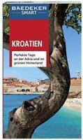 Baedeker SMART Reiseführer Kroatien (Zagreb Istrien Dalmatien Dubrovnik Split)