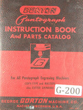 Gorton Pantograph Engraving Instructions And Parts For All Machines Manual