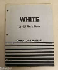 White 2-45 Field Boss Operator'S Manual Iss. 1/80 No. 432454 Tractor