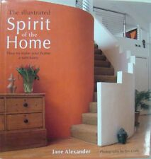 THE ILLUSTRATED SPIRIT OF THE HOME - JANE ALEXANDER - PHOTOGRAPHY BY TIM GOFFE