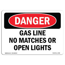 Osha Danger Sign - Gas Line No Matches Or Open Lights | Heavy Duty Sign or Label