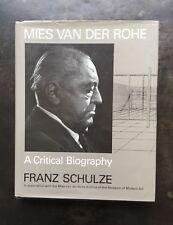 Mies Van Der Rohe: A Critical Biography Franz Schulze