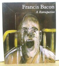 Francis Bacon - A Retrospective by Dennis Farr & Michael Peppiatt 1999