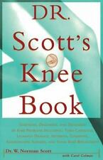 Dr. Scott's Knee Book: Symptoms, Diagnosis, and Treatment of Knee-ExLibrary
