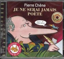 CD 8 CHANSONS + 14 POÈMES PIERRE CHÊNE JE NE SERAI JAMAIS POÈTE 2010 NEUF