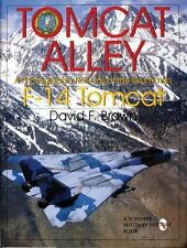 Tomcat Alley: A Photographic Roll Call of the Grumman F-14 Tomcat (Schiffer Mili