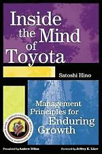 Inside the Mind of Toyota: Management Principles for Enduring Growth by Hino, S