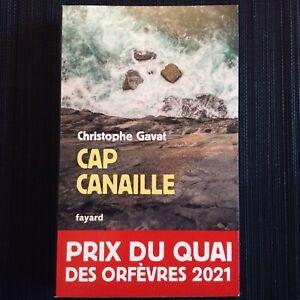 CAP CANAILLE CHRISTOPHE GAVAT ROMAN POLICIER PRIX DU QUAI DES ORFEVRES 2021